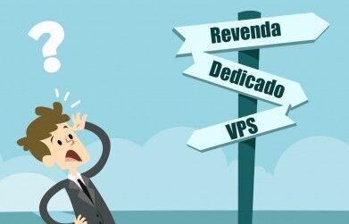 Revenda de hospedagem, VPS ou Servidor dedicado: qual a melhor opção?