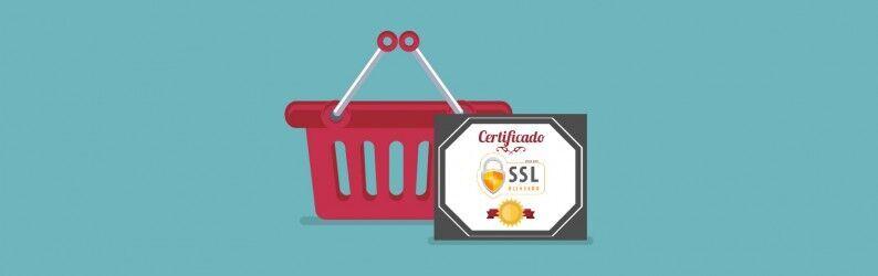 Motivos para usar certificado SSL para ecommerce