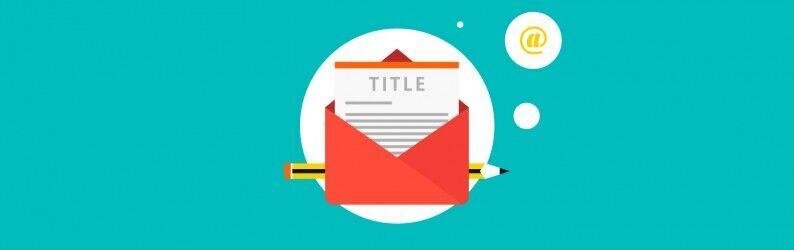 E-mail Marketing – 7 Dicas Para Criar Títulos Irresistíveis
