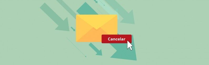 Como reduzir as taxas de cancelamento no seu e-mail marketing