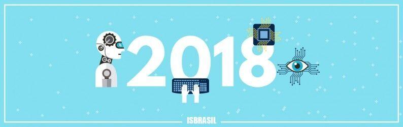 Tendências tecnológicas estratégicas para 2018