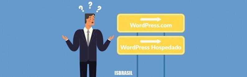 WordPress.com vs WordPress Hospedado, qual você precisa?