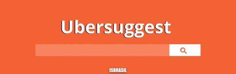 Ubersuggest: Como fazer uma pesquisa de palavra-chave