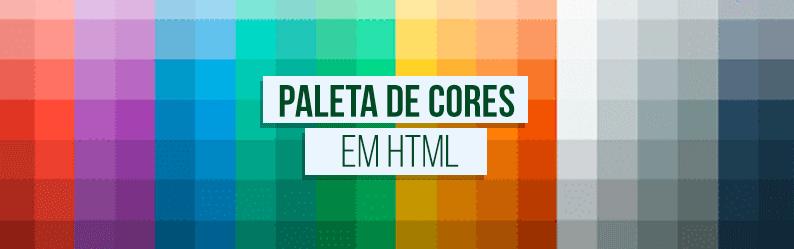 Aplicando cores em HTML: RGB, RGBA, HSL, HSLA e CSS