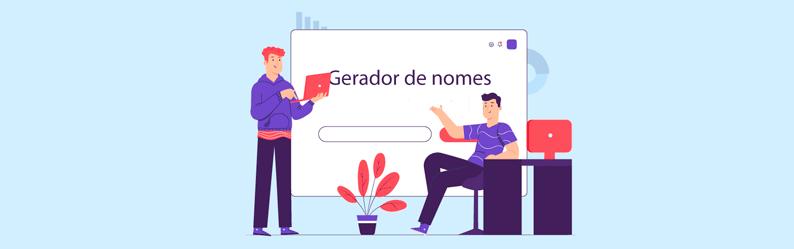 Gerador de nomes: melhores opções para utilizar