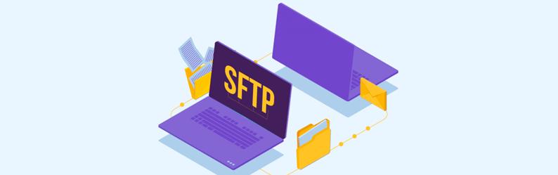 SFTP: O que é e como utilizar esse protocolo