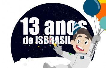 13 Anos de ISBrasil!