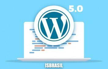 Confira as principais novidades do WordPress 5.0